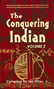 The Conquering Indian -- Volume 2