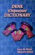 Denesuline (Chipewyan) Dictionary