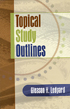 Topical Study Outlines
